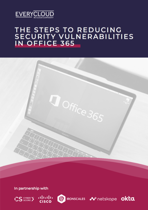 The Steps to Reducing Security Vulnerabilities in Office 365